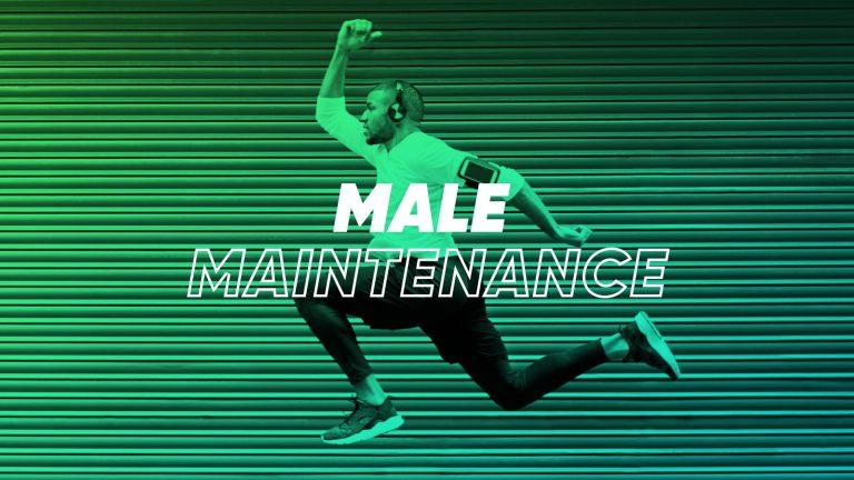 Male-Maintenance